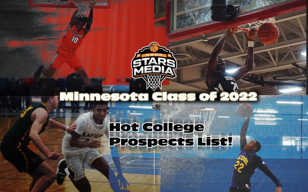 Hoop Stars Media: Minnesota Hot College Prospect list 2022