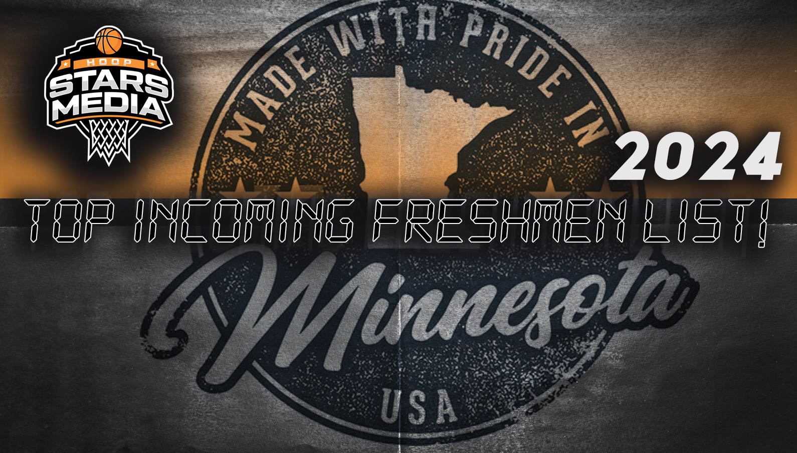 Top 2024 Incoming Freshmen list Minnesota