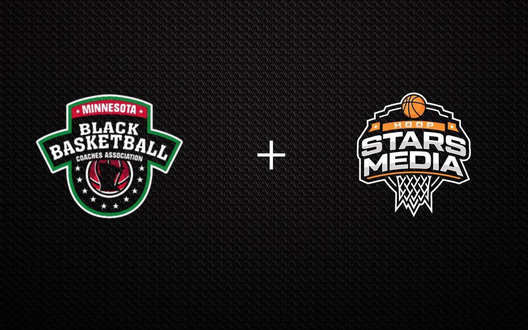 Hoop Stars Media and Minnesota Black Basketball Coaches Association